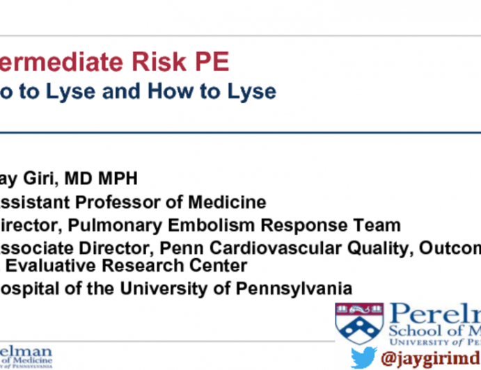 Clinical Pearls in: VTE/PE Diagnosis and Treatment