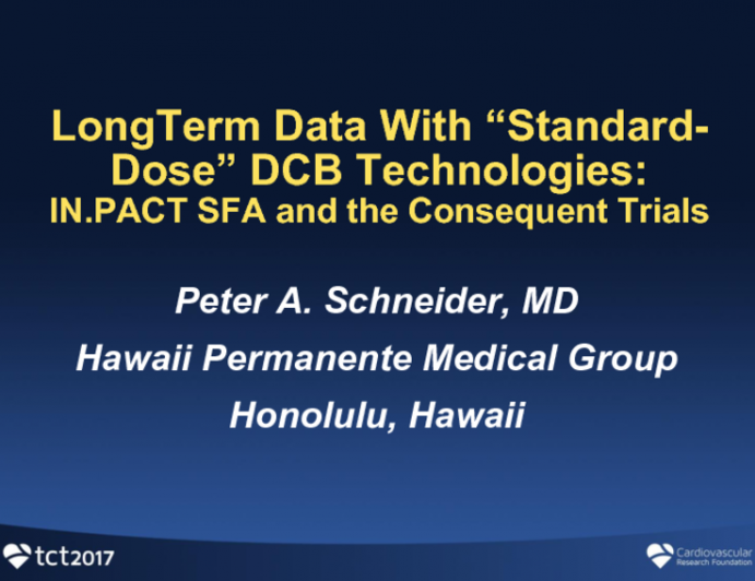 """Long-Term Data With """"Standard-Dose"""" DCB Technologies (IN.PACT SFA and the Consequent Trial)"""