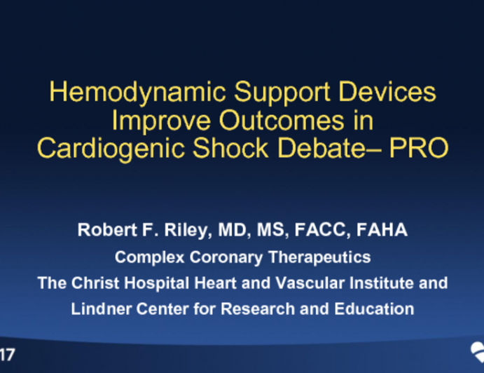 Topic 4: Advanced Hemodynamic Support Devices Improve Survival and Outcomes in Cardiogenic Shock, Justifying Their Use – PRO!