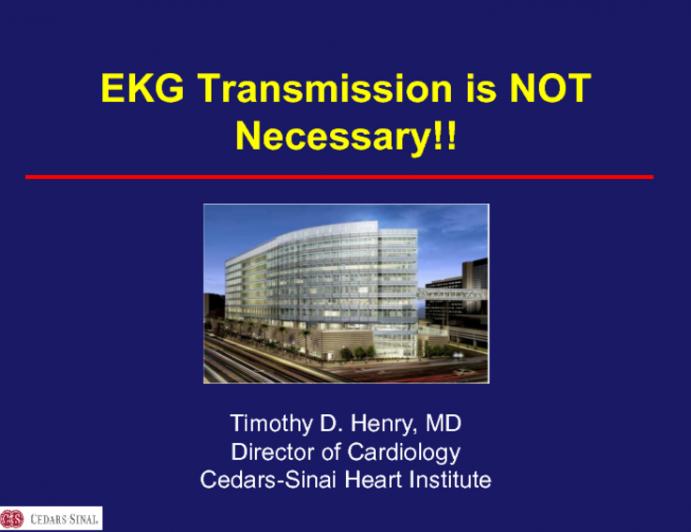 EKG Transmission is NOT Necessary