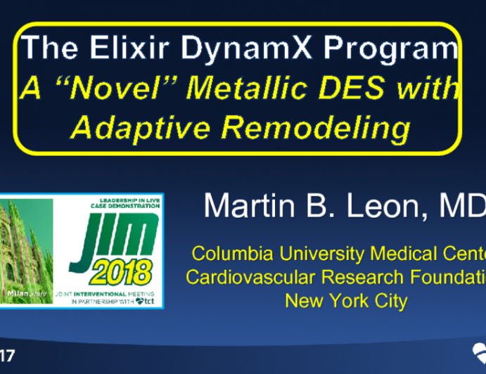 "The Elixir DynamX Program: A ""Novel"" Metallic DES with Adaptive Remodeling"