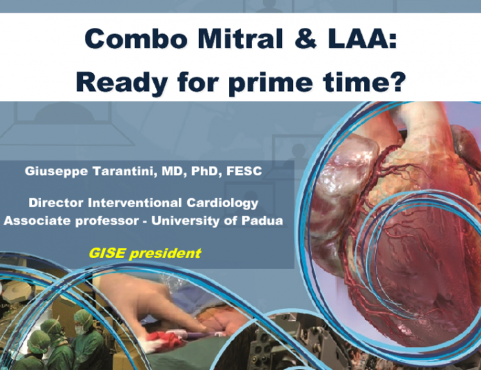 Combo Mitral & LAA: Ready for prime time?