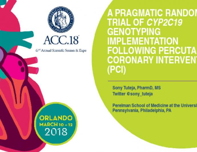 A Pragmatic Randomized Trial of CYP2C19 Genotyping Implementation Following Percutaneous Coronary Intervention (PCI)