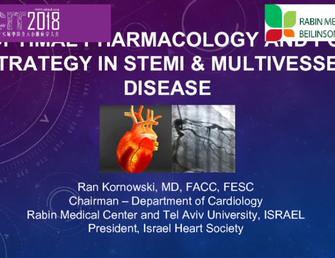 Optimal Pharmacology and PCI Strategy in STEMI & Multivessel Disease