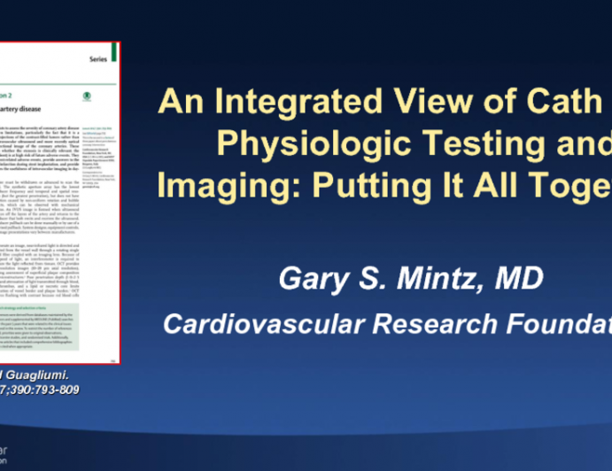 An Integrated View of Cath Lab Physiologic Testing and Imaging: Putting It All Together