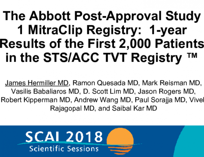 The Abbott Post-Approval Study 1 MitraClip Registry: 1-year Results of the First 2,000 Patients in the STS/ACC TVT Registry ™