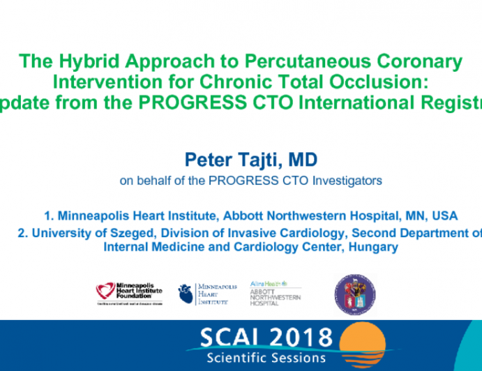 The Hybrid Approach to Percutaneous Coronary Intervention for Chronic Total Occlusion: Update from the PROGRESS CTO International Registry