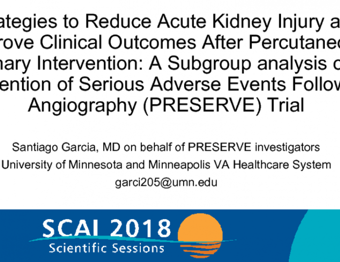 Strategies to Reduce Acute Kidney Injury and Improve Clinical Outcomes After Percutaneous Coronary Intervention: A Subgroup analysis of the Prevention of Serious Adverse Events Following Angiography (PRESERVE) Trial