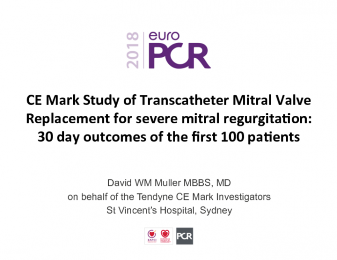 CE Mark Study of Transcatheter Mitral Valve Replacement for Severe Mitral Regurgitation: 30 day outcomes of the first 100 patients