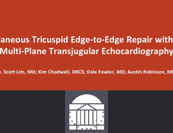 Percutaneous Tricuspid Edge-to-Edge Repair With Novel Multi-Plane Transjugular Echocardiography