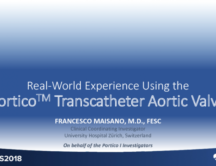 Early Commercial Experience Using the PORTICO Transcatheter Aortic Valve: 30-Day Outcomes in 973 Patients Enrolled in the Portico I Study (Cohort A)