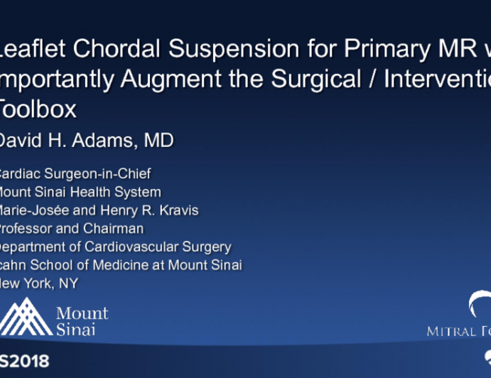 Leaflet Chordal Suspension for Primary MR Will Importantly Augment the Surgical/Interventional Toolbox