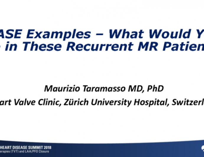 Case Examples: What Would You Do in These Recurrent MR Patients?