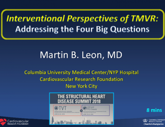 Interventional Perspectives of TMVR: Addressing the Four Big Questions