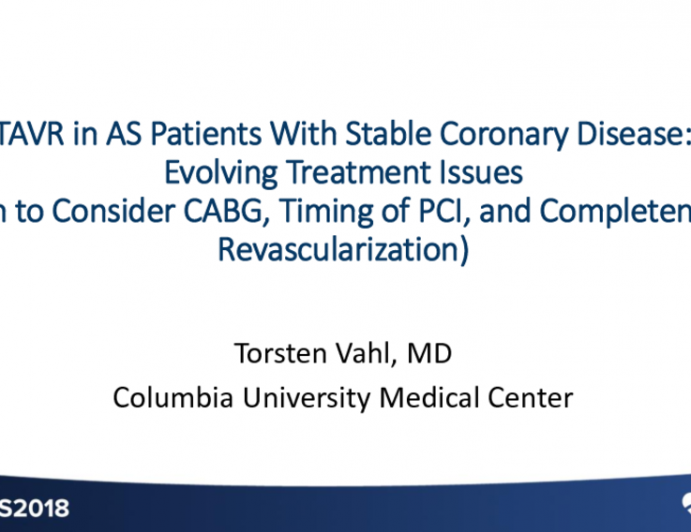 Management of Coronary Disease in AS Patients: Important Treatment Considerations (When to Consider CABG, Timing of PCI and TAVR, and Completeness of Revascularization)