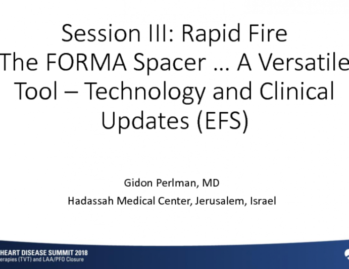 The FORMA Spacer, a Versatile Tool: Technology and Clinical Updates (EFS)