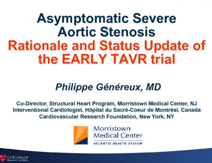 Status Update of the EARLY TAVR Trial – Asymptomatic Severe AS Patients