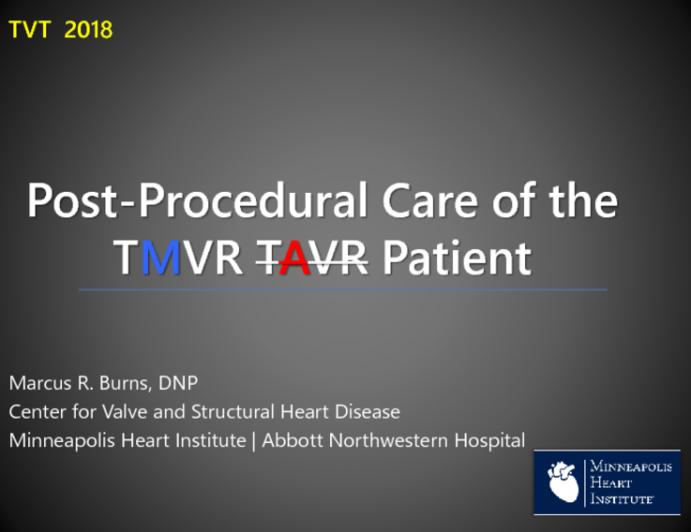 Postprocedure Care of the Patient s/p TMVR