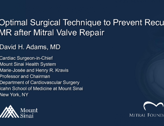 Optimal Surgical Technique to Prevent Recurrent MR After Mitral Valve Repair