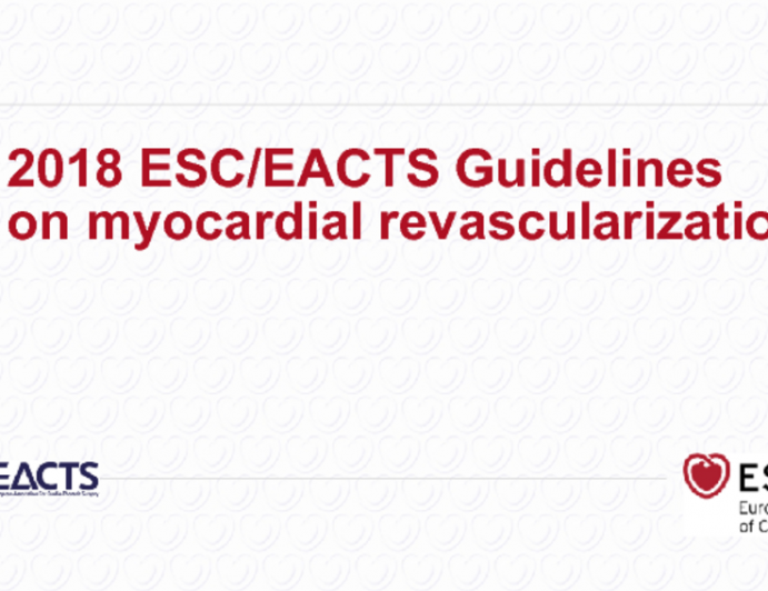 2018 ESC/EACTS Guidelines on Myocardial Revascularization