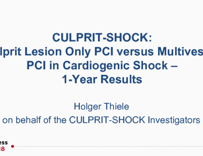 CULPRIT-SHOCK: Culprit Lesion Only PCI versus Multivessel PCI in Cardiogenic Shock – 1-Year Results