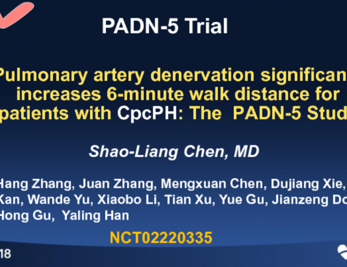PADN-5: A Randomized Trial of Pulmonary Artery Denervation in Patients With Combined Pre- and Postcapillary Pulmonary Hypertension