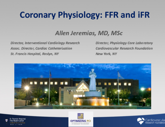 Coronary Physiology: FFR and iFR