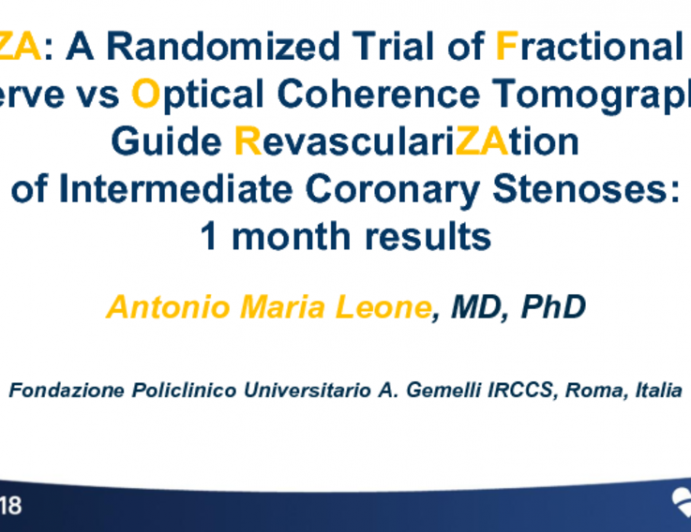 FORZA: A Randomized Trial of Fractional Flow Reserve vs Optical Coherence Tomography to Guide Revascularization of Intermediate Coronary Stenoses