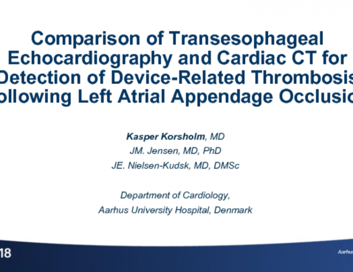 TCT-101: Comparison of Transesophageal Echocardiography And Cardiac CT for Detection of Device-Related Thrombosis Following Left Atrial Appendage Occlusion