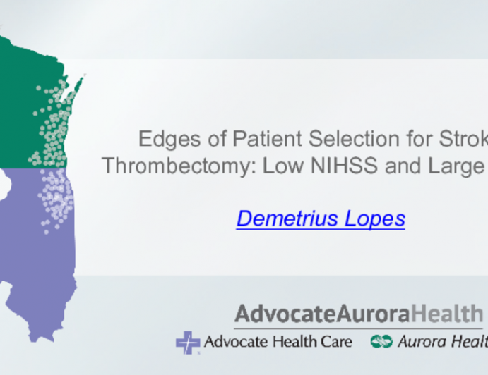 Edges of Patient Selection for Stroke Thrombectomy: Low NIHSS and Large Core
