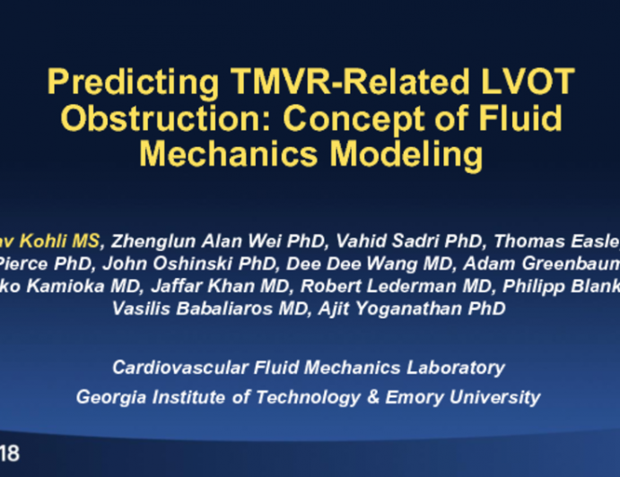 TCT-19: Predicting TMVR-Related LVOT Obstruction: Concept of Fluid Mechanics Modeling