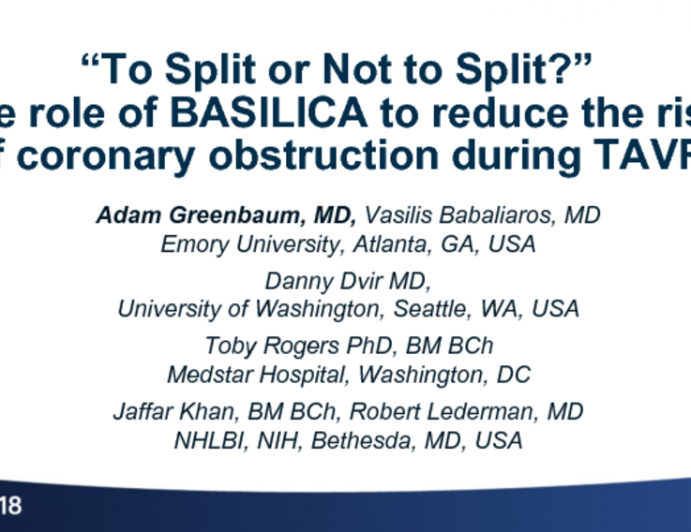 'To Split or Not to Split': The Role of BASILICA to Reduce the Risk of Coronary Obstruction During ViV (and other TAVR) Procedures