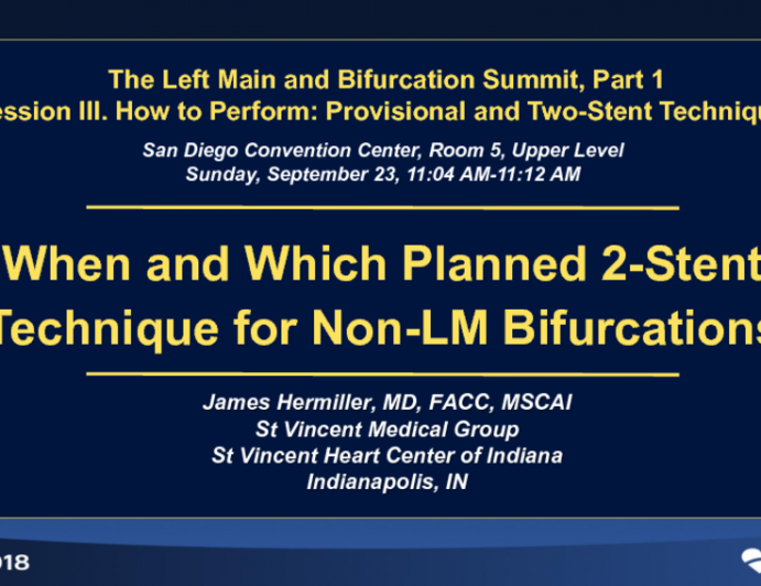 When and Which Planned 2-Stent Technique for Non-LM Bifurcations