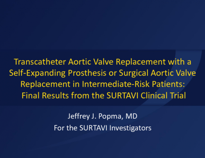 SURTAVI: Two-Year Complete Results From a Randomized Trial of a Self-Expanding Transcatheter Heart Valve vs Surgical Aortic Valve Replacement in Patients With Severe Aortic Stenosis at Intermediate Surgical Risk