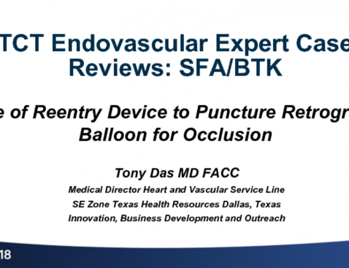 Case #1: Use of Reentry Device to Puncture a Retrograde Balloon in a Difficult SFA Occlusion