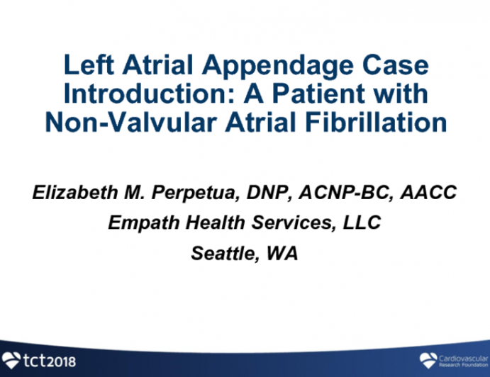 Case Introduction: A Patient With Non-Valvular Atrial Fibrillation