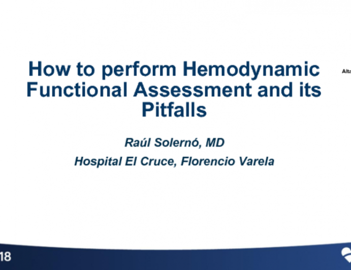 How to Perform a Hemodynamic Functional Assessment and Its Pitfalls
