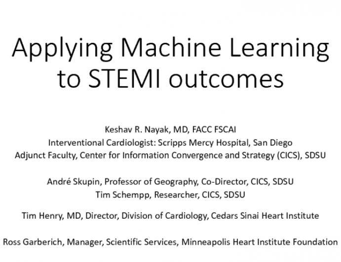 Big Data Analytics: Applying Machine Learning to STEMI outcomes