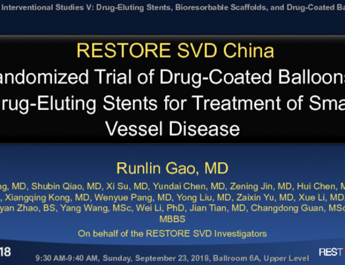 RESTORE SVD China: Randomized Trial of Drug-Coated Balloons vs Drug-Eluting Stents for Treatment of Small Vessel Disease
