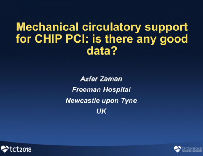 Mechanical Circulatory Support for CHIP PCI: Is There Any Good Data?