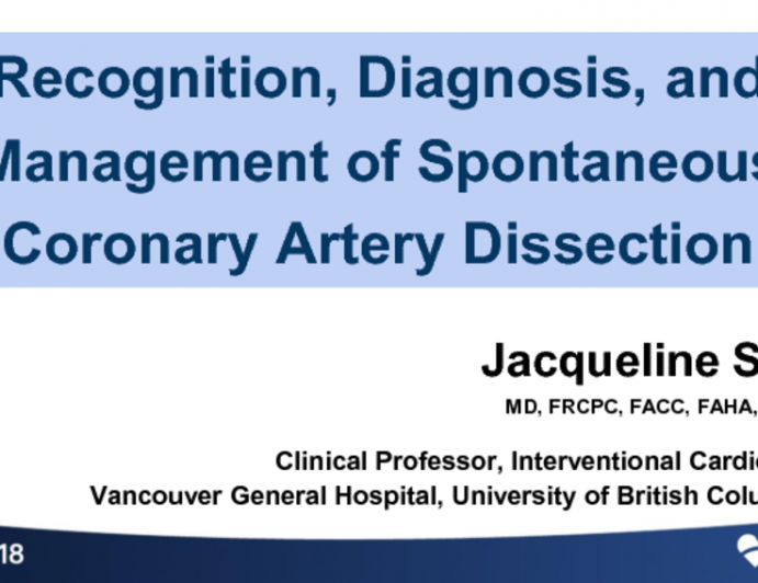 Recognition, Diagnosis, and Management of Spontaneous Coronary Artery Dissection