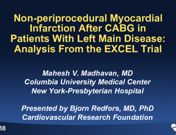 TCT-105: Non-Periprocedural Myocardial Infarction After CABG in Patients With Left Main Disease: Analysis From the EXCEL Trial