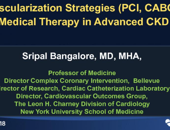 Topic 3: Revascularization Strategies (PCI, CABG) vs Medical Therapy in Advanced CKD