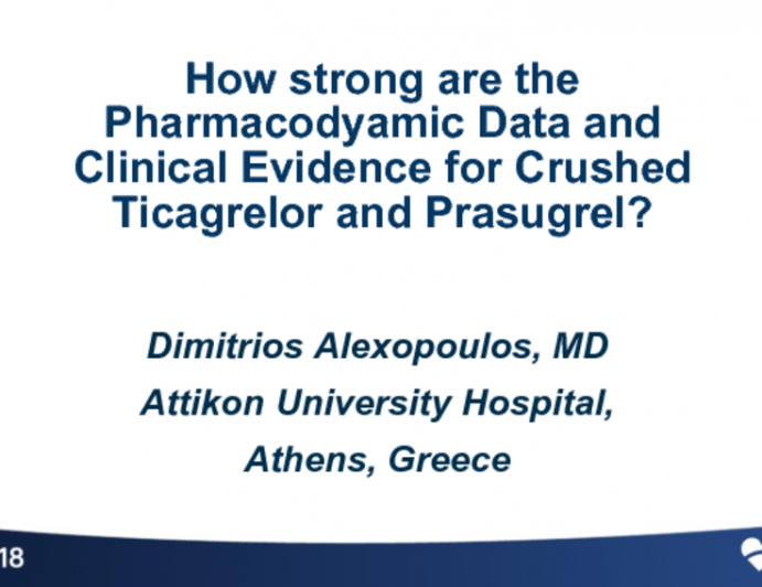 How Strong are the Pharmacodynamic Data and Clinical Evidence for Crushed Ticagrelor and Prasugrel?