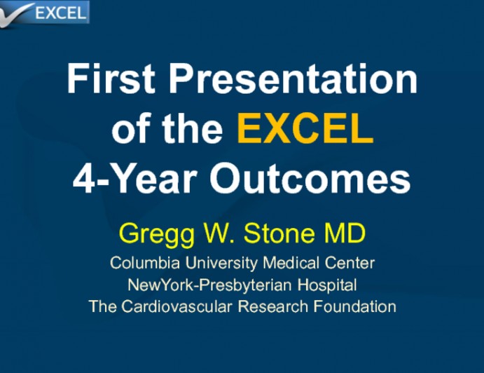 First Presentation of the 4-Year EXCEL Outcomes