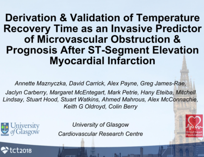 TCT-23: Derivation and Validation of Temperature Recovery Time as an Invasive Predictor of Microvascular Obstruction and Prognosis After ST-Segment Elevation Myocardial Infarction