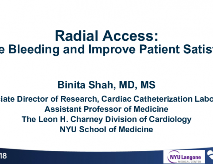 Radial Access: Reducing Bleeding and Improving Patient Satisfaction
