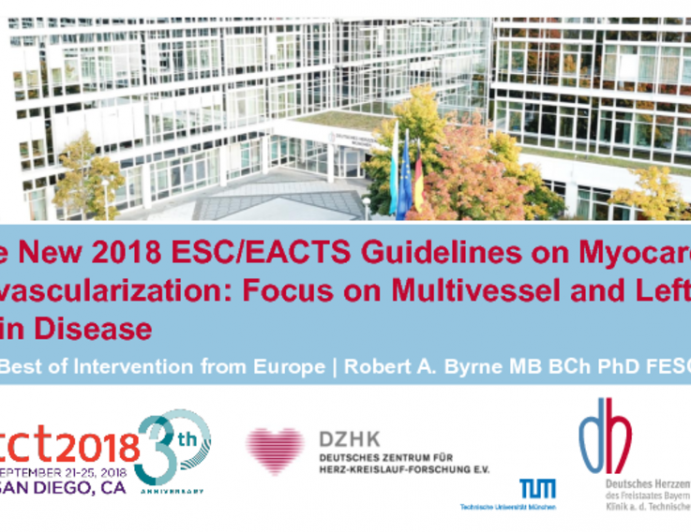 The New 2018 ESC/EACTS Guidelines on Myocardial Revascularization: Focus on Multivessel and Left Main Disease