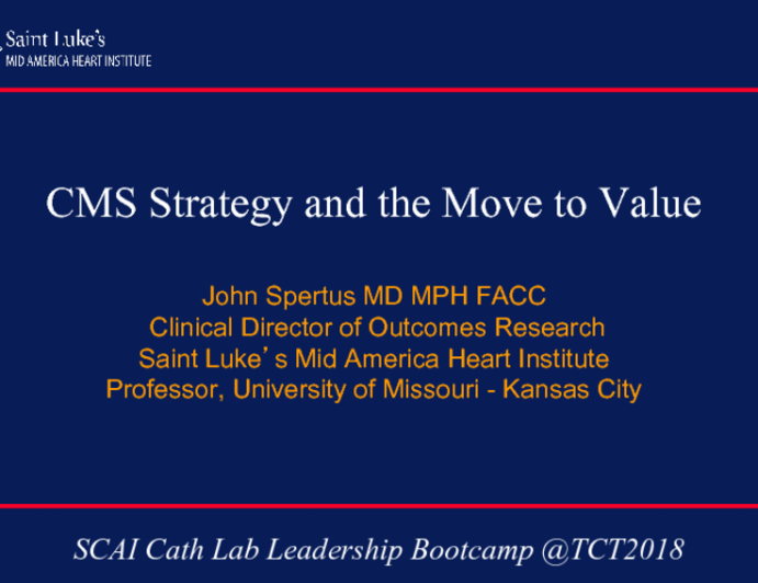 CMS Strategy and the Move to Value