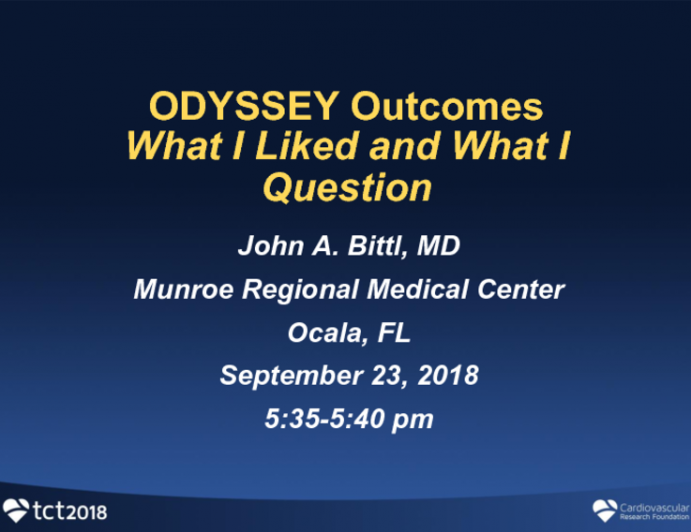ACC 2018 Late Breaking Trial #1 - ODYSSEY Outcomes: What I Liked and What I Question